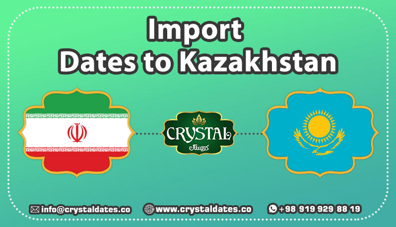 Import Dates to Kazakhstan