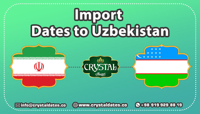 Import Dates to Uzbekistan
