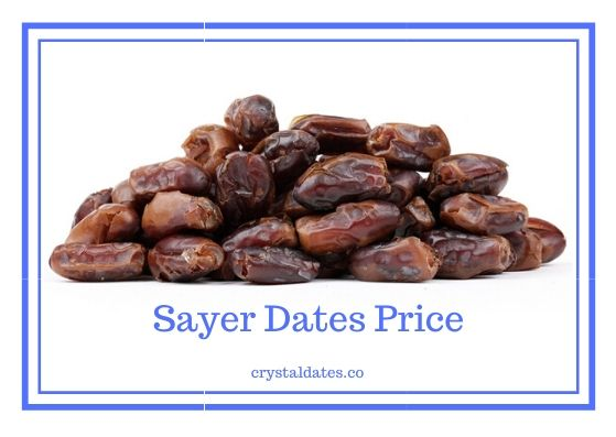 Sayer Dates Price