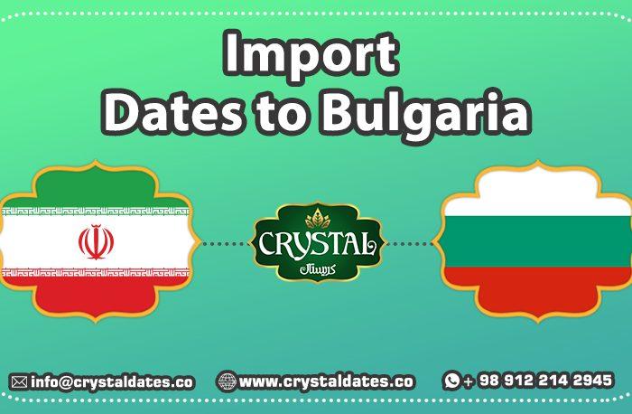 Import Dates to Bulgaria