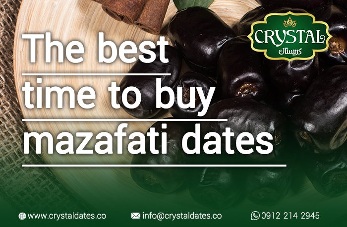 the best time to buy mazafati dates