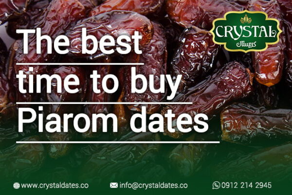 the best time to buy piarom dates
