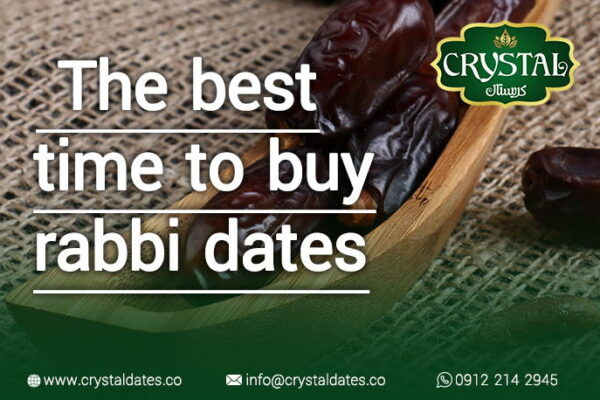 the best time to buy rabbi dates