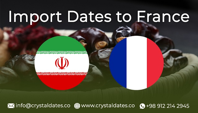 import dates to france crystal dates company