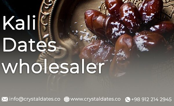 Kali dates wholesaler Crystal dates company