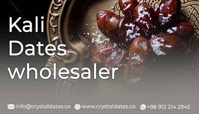 Kali dates wholesaler Crystal dates company